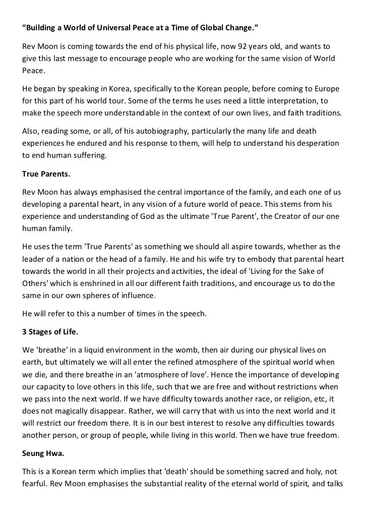 """""""Building a World of Universal Peace at a Time of Global Change.""""Rev Moon is coming towards the end of his physical life, ..."""