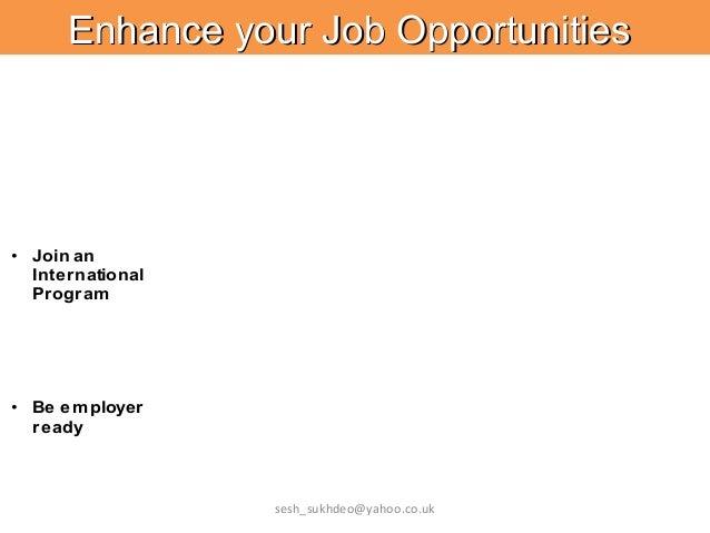 Enhance your Job OpportunitiesEnhance your Job Opportunities RS134678FG • Improve your chances of job success • Join an In...