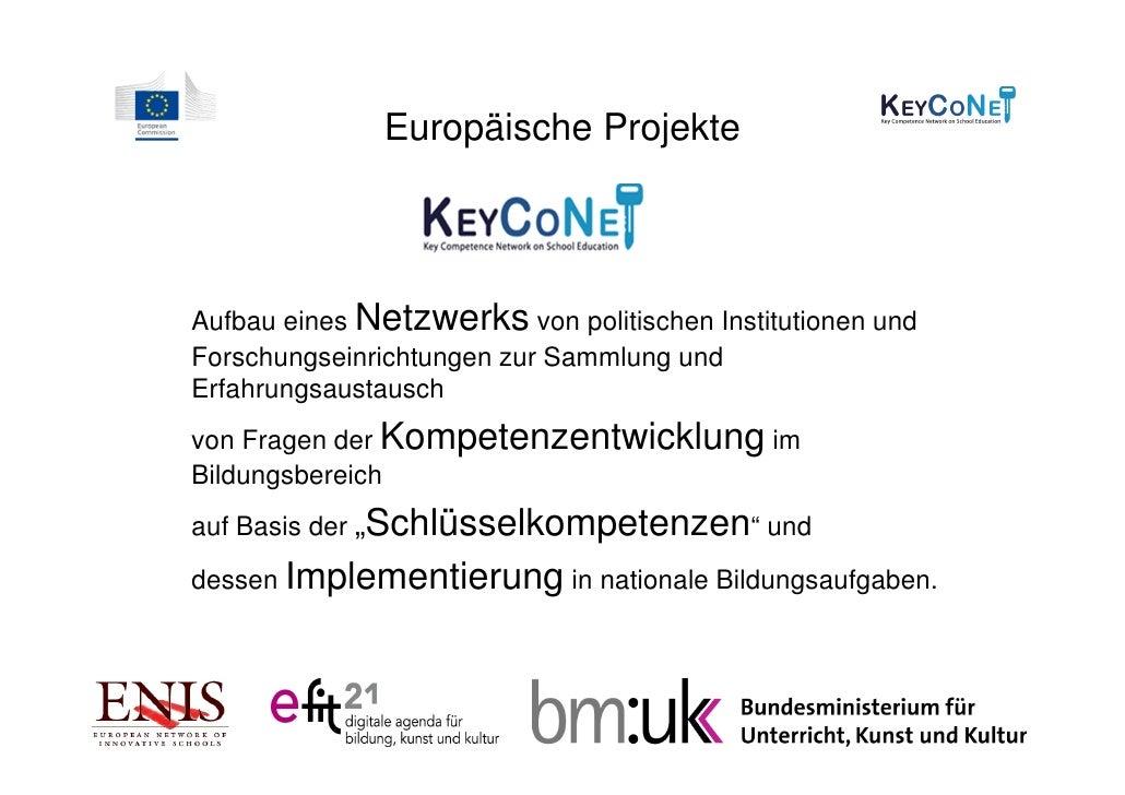 Europäische ProjekteAufbau eines Netzwerks von politischen Institutionen undForschungseinrichtungen zur Sammlung undErfahr...
