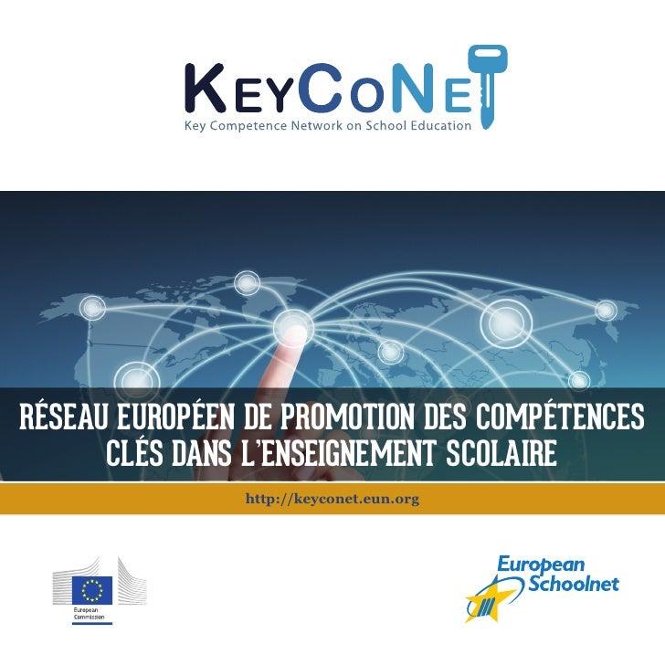 Réseau euRopéen de pRomotion des compétences             clés dans l'enseignement scolaiRe                                ...