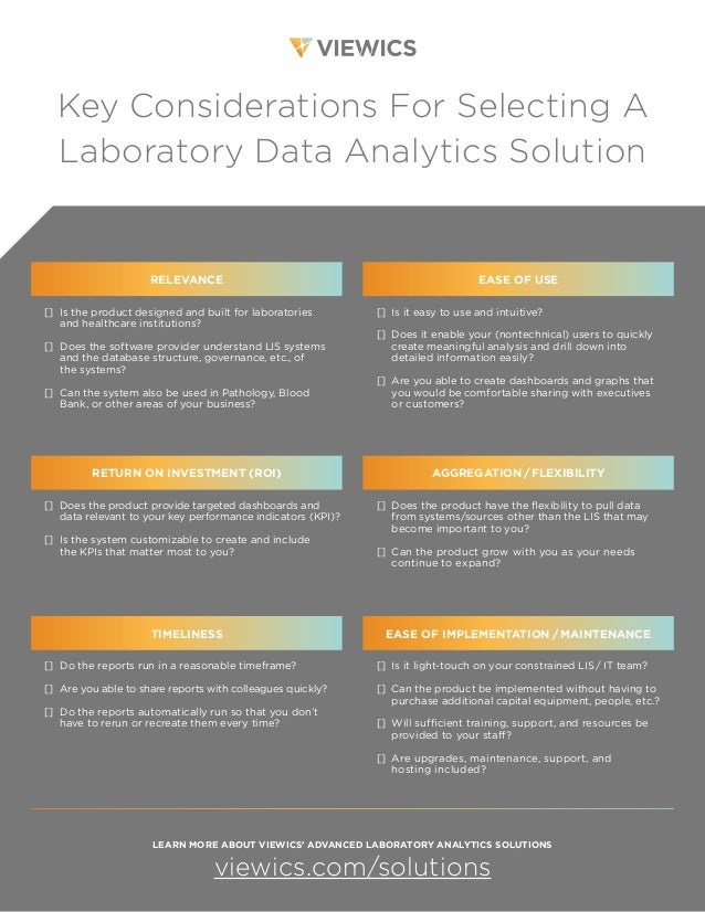 Key Considerations For Selecting A Laboratory Data Analytics Solution RELEVANCE [] Is the product designed and built for l...