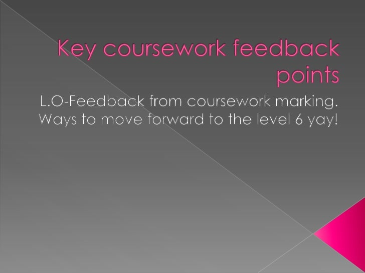  Starter: Please grab your NEW purple  folders and read through your feedback  on the coursework you handed in Based on ...