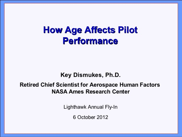 Click to edit Master title style       How Age Affects Pilot               Performance• Click to edit Master text styles• ...