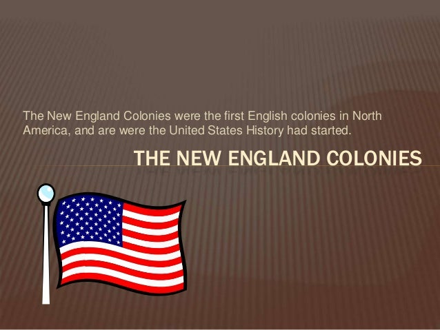political facts new england colonies In the new england colonies, the puritans built their society almost entirely on   for college and an eventual religious or political career or they trained in a trade.