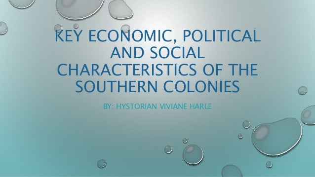southern colonies social aspects