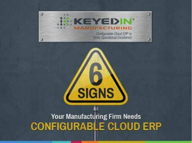:3 O  7 7:17? :  Configurable Cloud ERP to  ; _—>~: ;fé'I7_rive Operational Excellence     I I Your Manufactti ing Firm Nee...