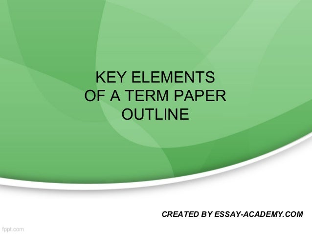 key elements of writing in academic The elements of academic style writing for the humanities eric hayot columbia university press.