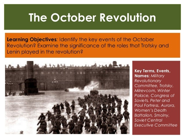 The October Revolution Key Terms, Events, Names: Military Revolutionary Committee, Trotsky, Milrevcom, Winter Palace, Cong...
