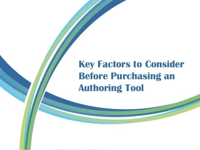 Key Factors to Consider Before Purchasing an Authoring Tool