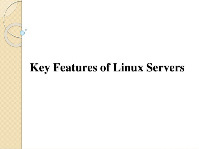 Key Features of Linux Servers