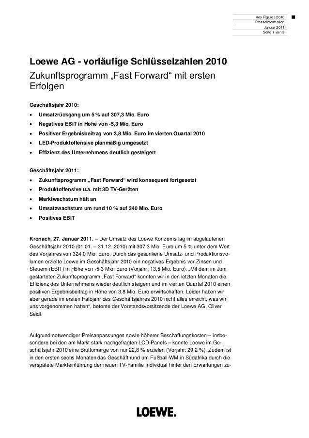 """Key Figures 2010 Presseinformation Januar 2011 Seite 1 von 3 Loewe AG - vorläufige Schlüsselzahlen 2010 Zukunftsprogramm """"..."""