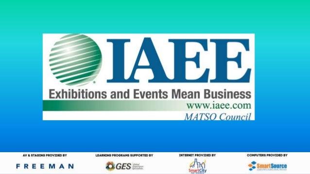 IAEE MATSO Council Welcome Chris Nemchek Senior Vice President Specialty Food Association, Inc. Chair, IAEE Matso Council
