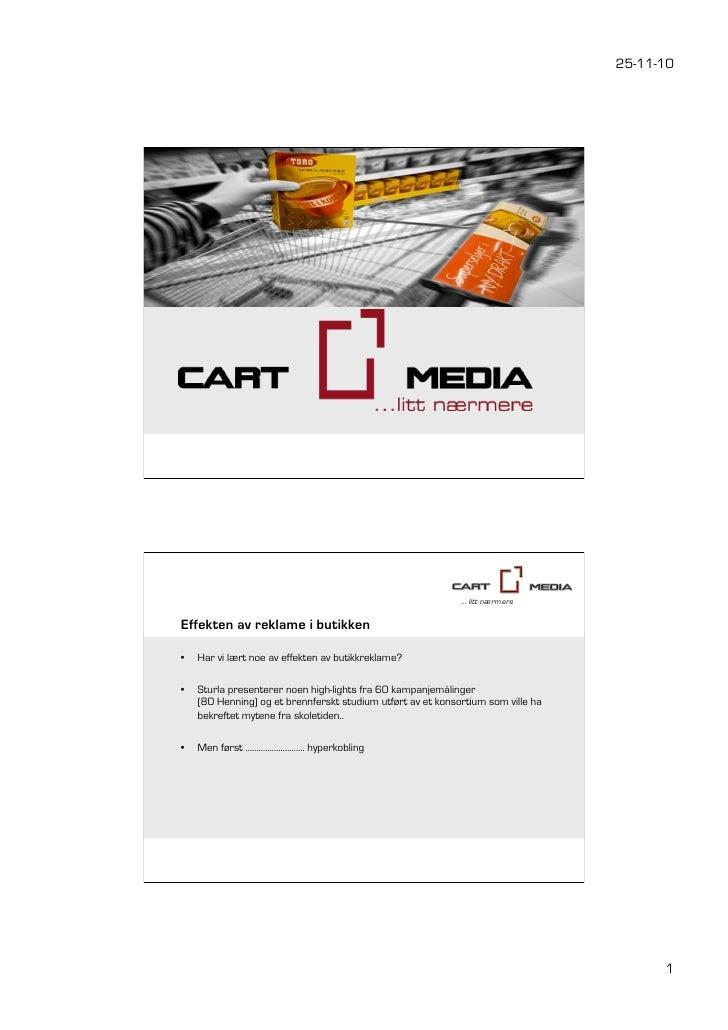 25-11-10                                                              … litt nærmereEffekten av reklame i butikken•   Har...