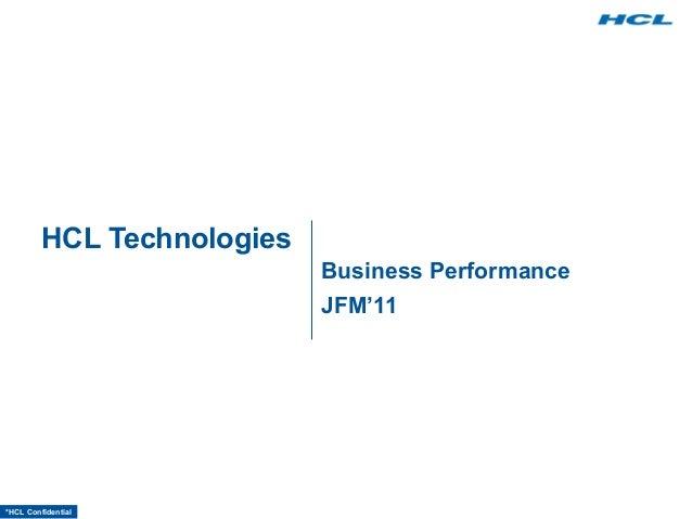 *HCL Confidential HCL Technologies Business Performance JFM'11