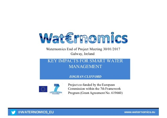 @WATERNOMICS_EU www.waternomics.eu Project co-funded by the European Commission within the 7th Framework Program (Grant Ag...