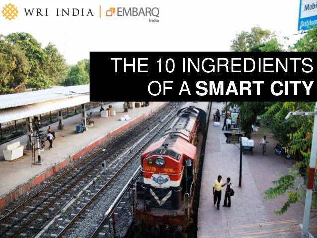 THE 10 INGREDIENTS OF A SMART CITY