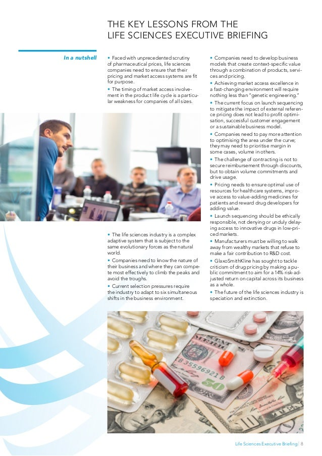 Life Sciences Executive Briefing   8 • Faced with unprecedented scrutiny of pharmaceutical prices, life sciences companie...