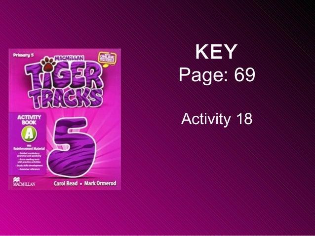 KEY Page: 69 Activity 18