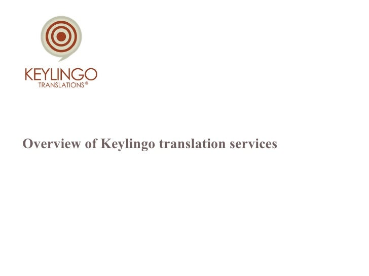Overview of Keylingo translation services