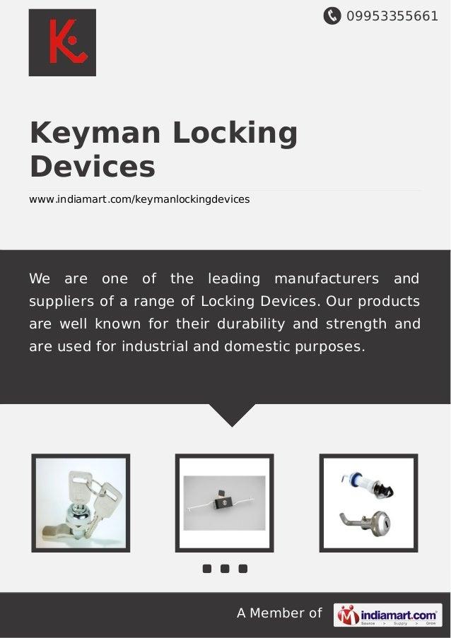 09953355661 A Member of Keyman Locking Devices www.indiamart.com/keymanlockingdevices We are one of the leading manufactur...