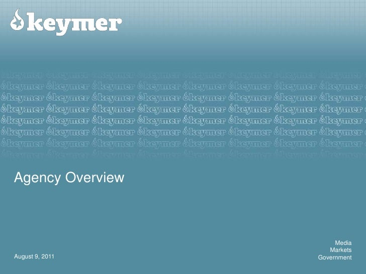 Agency Overview<br />August 9, 2011<br />