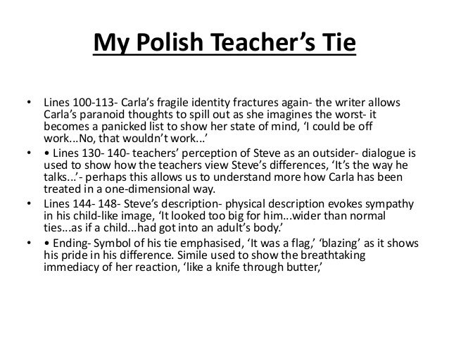 carla and stephan in my polish teachers tie Open document below is an essay on my polish teachers tie from anti essays, your source for research papers, essays, and term paper examples.