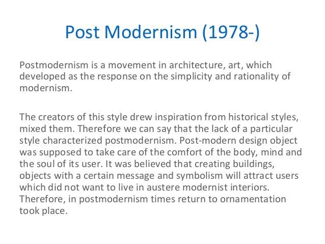 the defiance of postmodernism to modernism movement Has postmodernism killed truth the growing rejection of absolute truth is the centerpiece of a major movement called postmodernism in defiance of the.