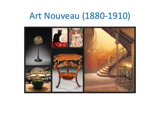 Art Nouveau (1880 1910) ...