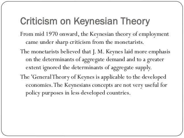 theory of employment propounded by keynes The main point related to starting point of keynes theory of employment is the  principle of effective demand keynes propounded that the level of employment  in.