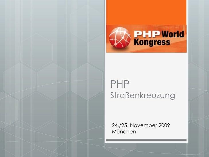 PHPStraßenkreuzung<br />24./25. November 2009<br />München<br />