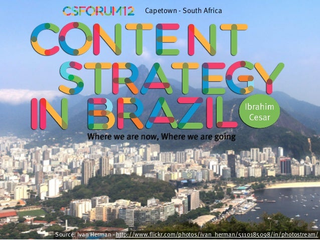 Content Strategy in Brazil - Content Strategy Forum 2012
