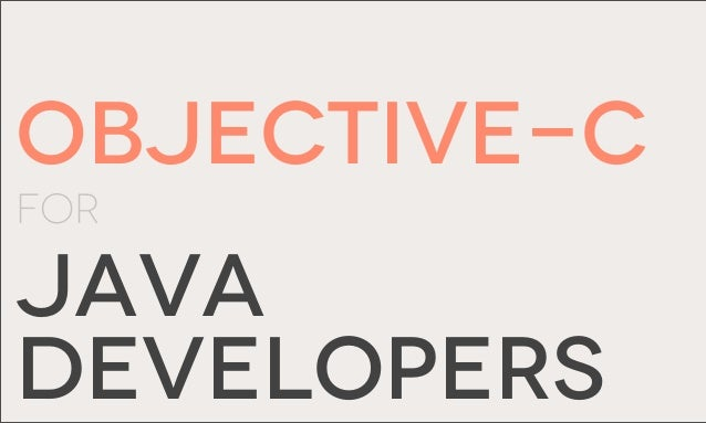 Objective-cFORJAVADEVELOPERS