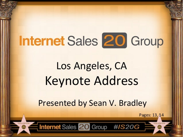 Los	   Angeles,	   CA	     Keynote	   Address	    Presented	   by	   Sean	   V.	   Bradley	    Pages:	   13,	   14