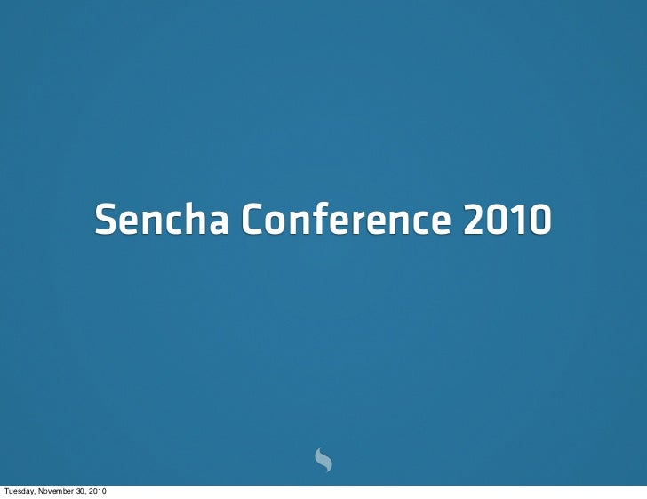 Sencha Conference 2010