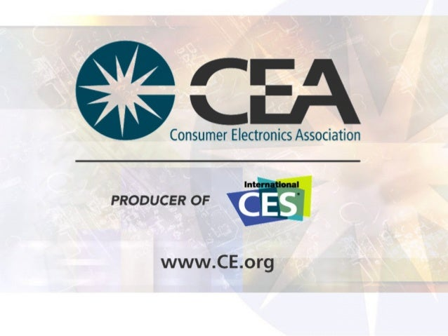 CEA Standards and Device Connectivity Initiatives Virginia Williams Director, Standards and Technology R7 Home Networking