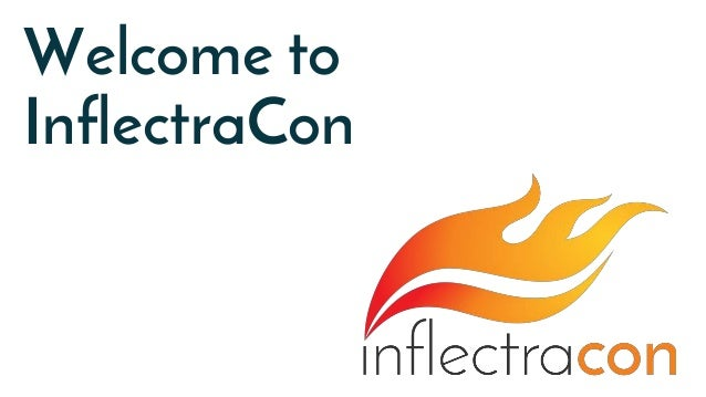 Welcome to InflectraCon