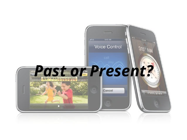Past or Present?