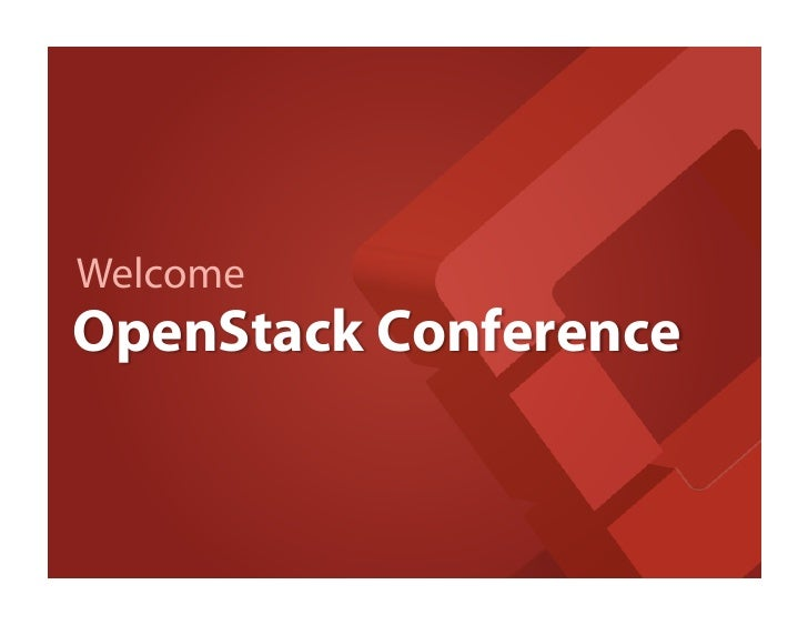 WelcomeOpenStack Conference