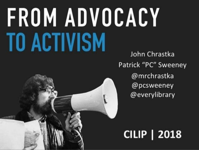From advocacy to activism