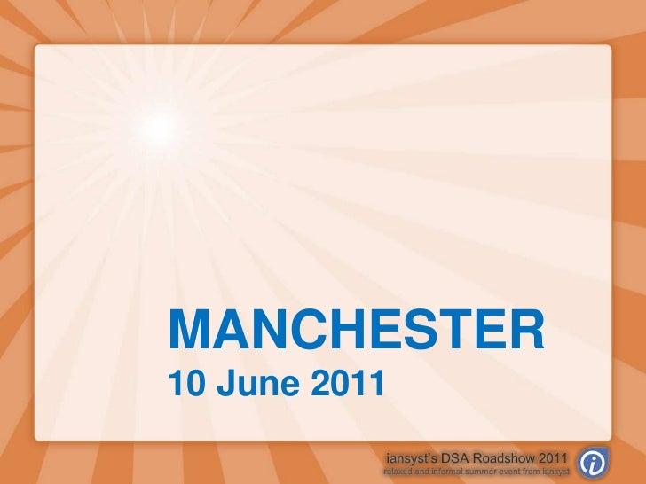 MANCHESTER<br />10 June 2011<br />