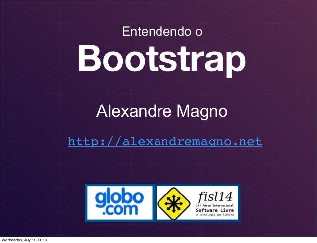 Entendendo o Alexandre Magno http://alexandremagno.net Wednesday, July 10, 2013