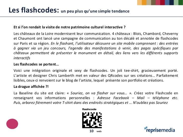 Les flashcodes: un peu plus qu'une simple tendance  Et si l'on rendait la visite de notre patrimoine culturel interactive ...