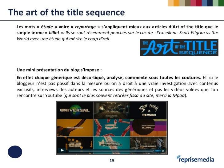 The art of the title sequence  Les mots « étude » voire « reportage » s'appliquent mieux aux articles d'Art of the title q...