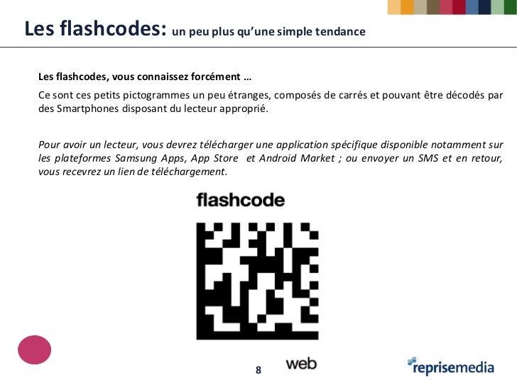 Les flashcodes: un peu plus qu'une simple tendance  Les flashcodes, vous connaissez forcément …  Ce sont ces petits pictog...