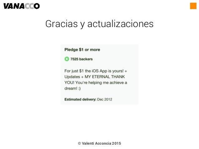 © Valentí Acconcia 2015 Gracias y actualizaciones