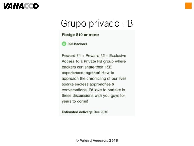 © Valentí Acconcia 2015 Grupo privado FB