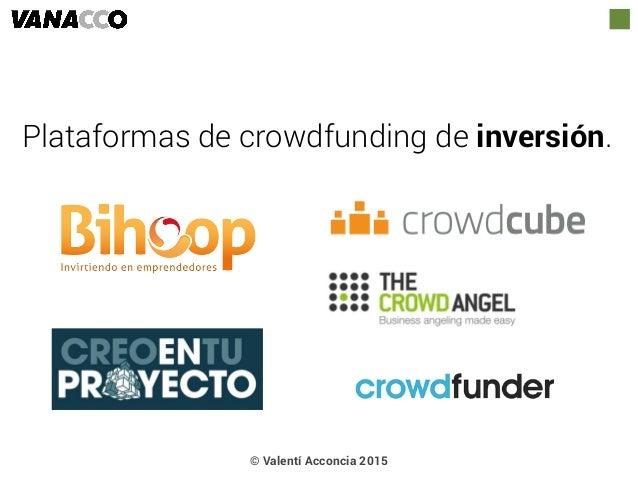 Plataformas de crowdfunding de inversión. © Valentí Acconcia 2015