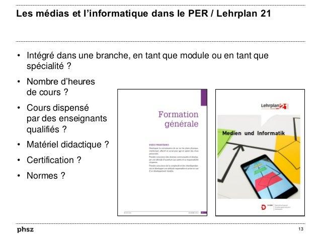 Les médias et l'informatique dans le PER / Lehrplan 21 • Intégré dans une branche, en tant que module ou en tant que spéci...
