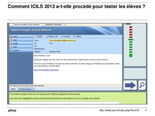 Comment ICILS 2013 a-t-elle procédé pour tester les élèves ? 5http://www.iea.nl/index.php?id=475