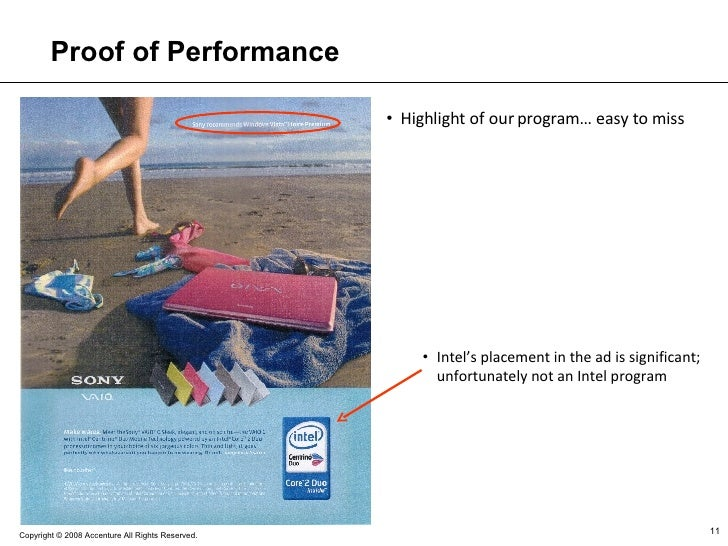 Proof of Performance <ul><li>Highlight of our program… easy to miss </li></ul><ul><ul><li>Intel's placement in the ad is s...